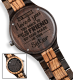 I Love You from Sister to Brother Brown Wooden Watch