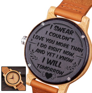 Love You More Than I Do for Girlfriend Wooden Watch