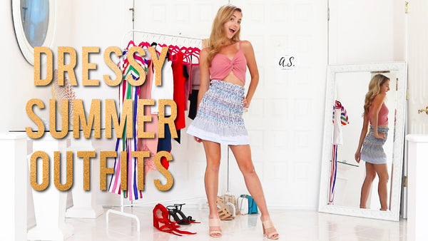 Dressy/Glam Summer Outfit Ideas Lookbook