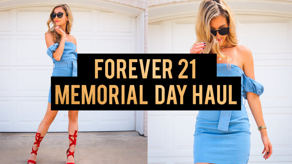 FOREVER 21 MEMORIAL DAY TRY-ON HAUL!