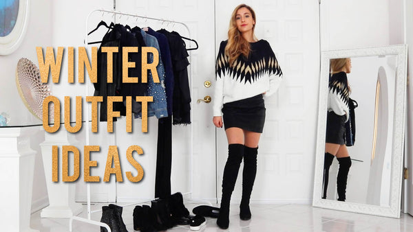 WINTER OUTFIT IDEAS | How to Mix & Match Your Wardrobe