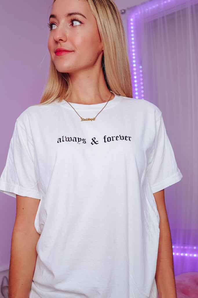 always & forever OVERSIZED TEE