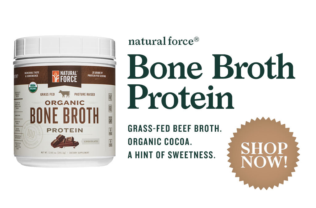 learn more about natural force organic bone broth protein