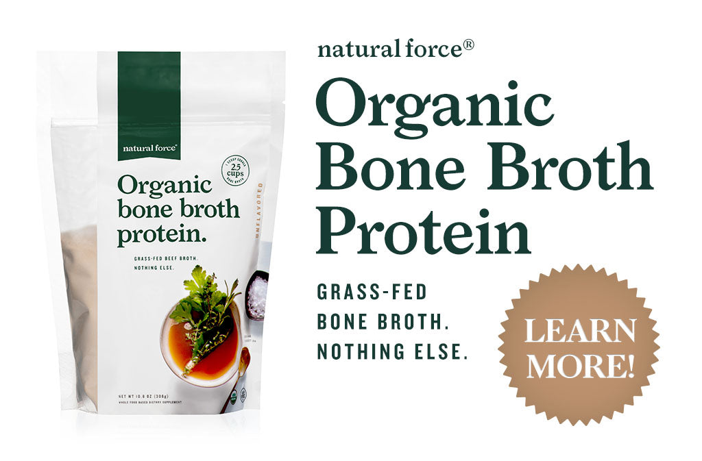 natural force unflavored organic grass fed bone broth protein