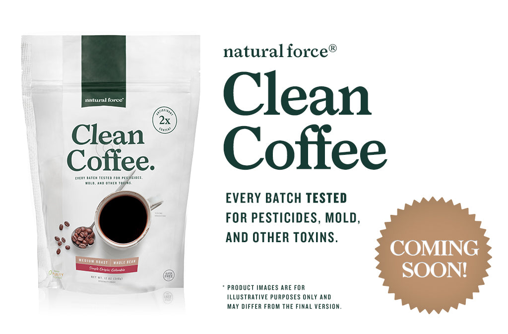Natural Force Clean Coffee coming soon