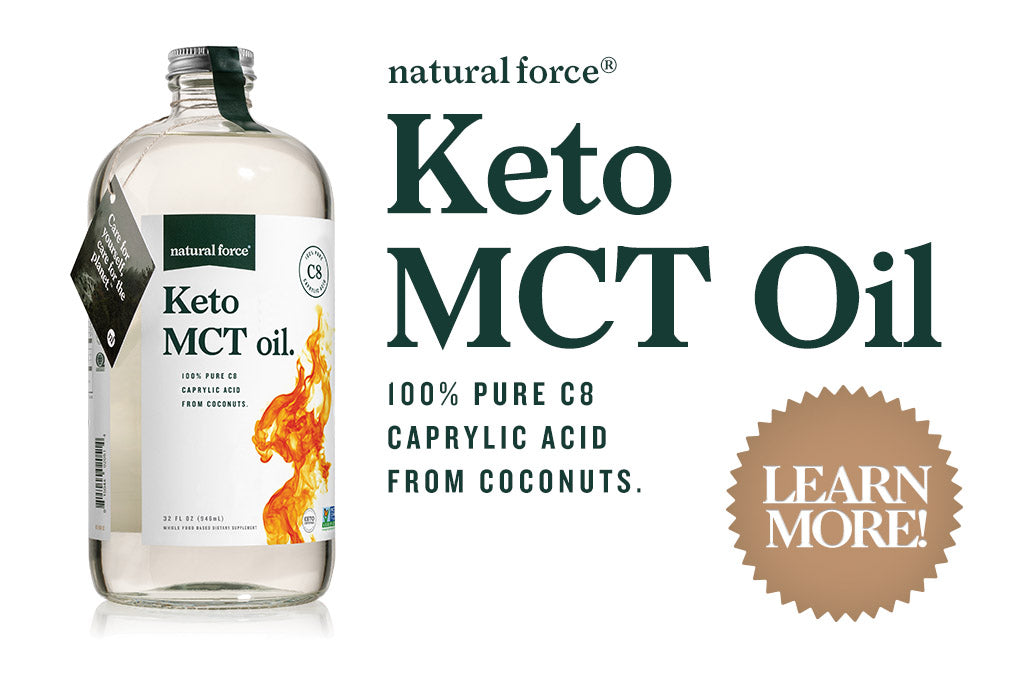 bottle of natural force keto mct oil with text beside a learn more sticker
