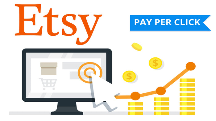Etsy Advertising - A quick and easy guide to understanding advertising ppc and more