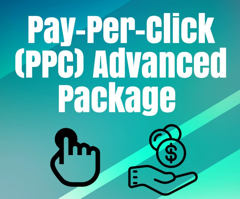 Pay-Per-Click (PPC Management) Advanced Package - Digital Marketing Services