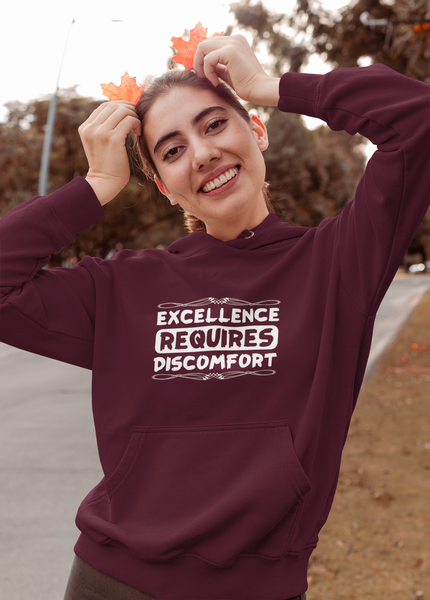 A maroon excellence requires discomfort hoodie from an inspire clothing store