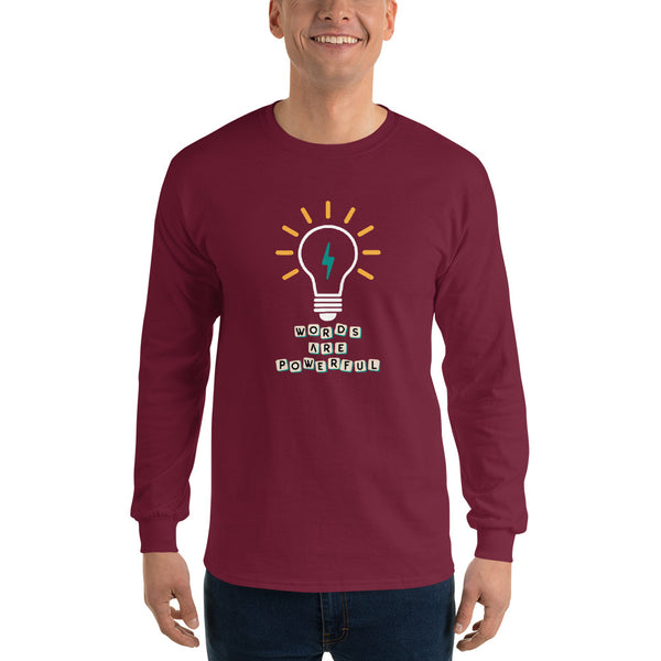 Words Are Powerful Long Sleeve Shirt