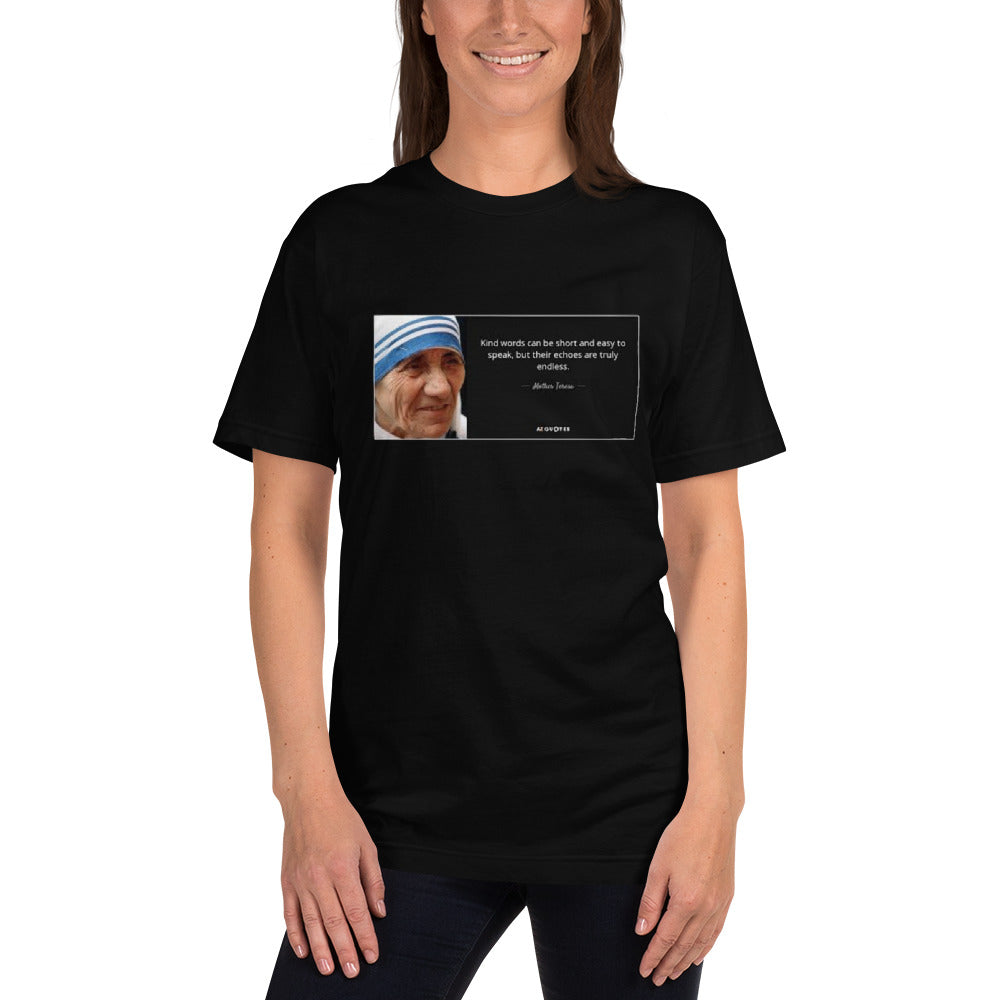A black motivational quotes clothing t-shirt with a Mother Teresa quote about kind words on it