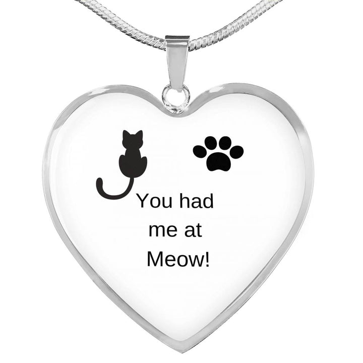 You Had Me At Meow!