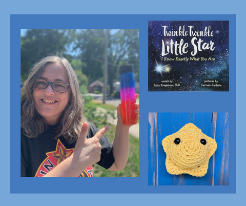 "Nebula in a bottle - 3 photos against a blue background. A crocheted star toy, cover of the book ""Twinkle Twinkle Little Star. I know exactly what you are"" and picture of smiling middle aged white woman in a garden holding a nebula in a bottle"