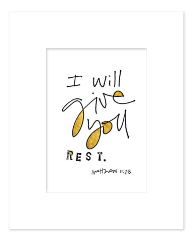 8x10 Give Rest BW print