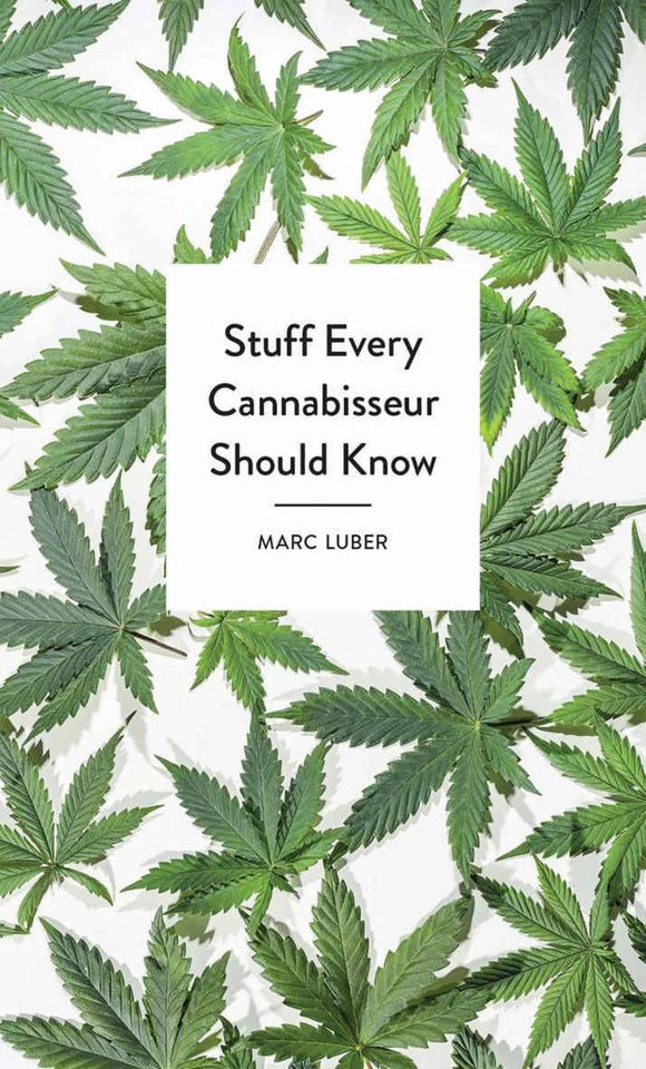 Stuff Every Cannabiseur Should Know