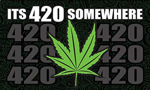 It's 420 Somewhere Flag