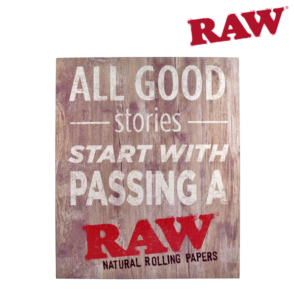 RAW Wooden Sign - Good Stories