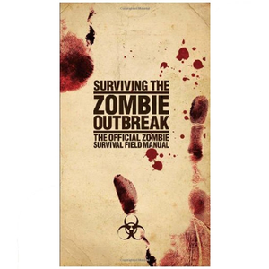 Surviving the Zombie Outbreak by Gerald Kielpinski
