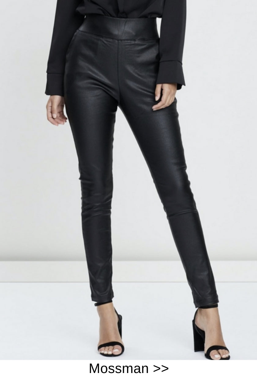 faux leather pant mossman style