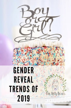 Boy or Girl?! Popular Gender Reveal Trends of 2019