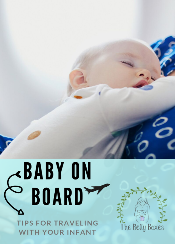 Baby on Board: Tips for Traveling with your Infant