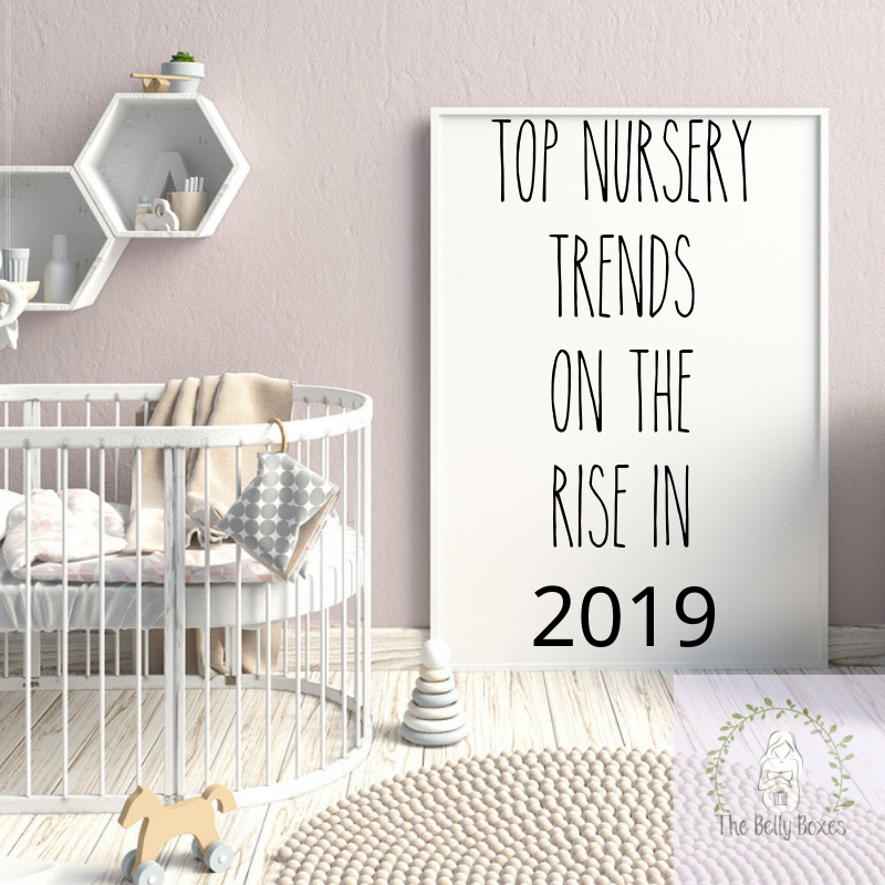 Top Nursery Trends on the rise in 2019