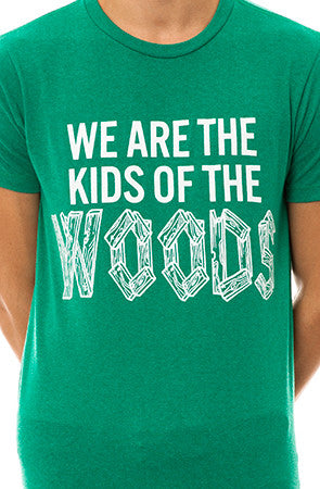 We are the Kids of the Woods in Heather Green
