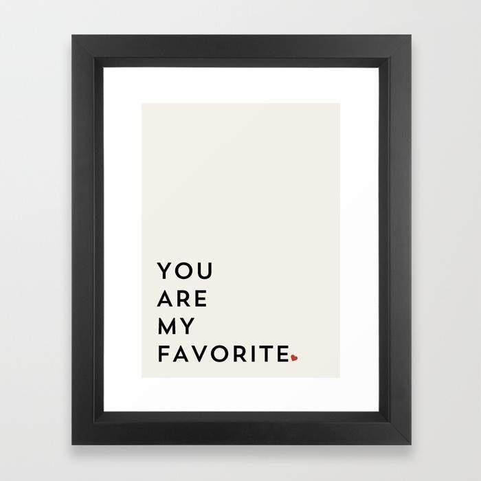 YOU ARE MY FAVORITE Frame