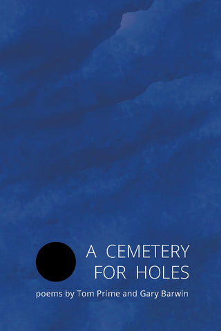 A Cemetery for Holes: Poems - Preorder