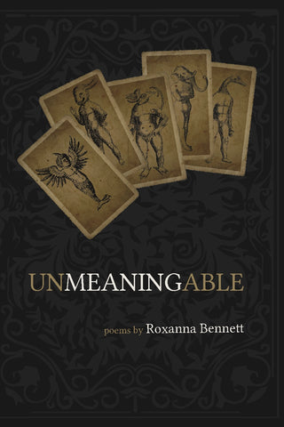 Unmeaningable: Poems
