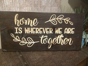 Home is wherever we are together