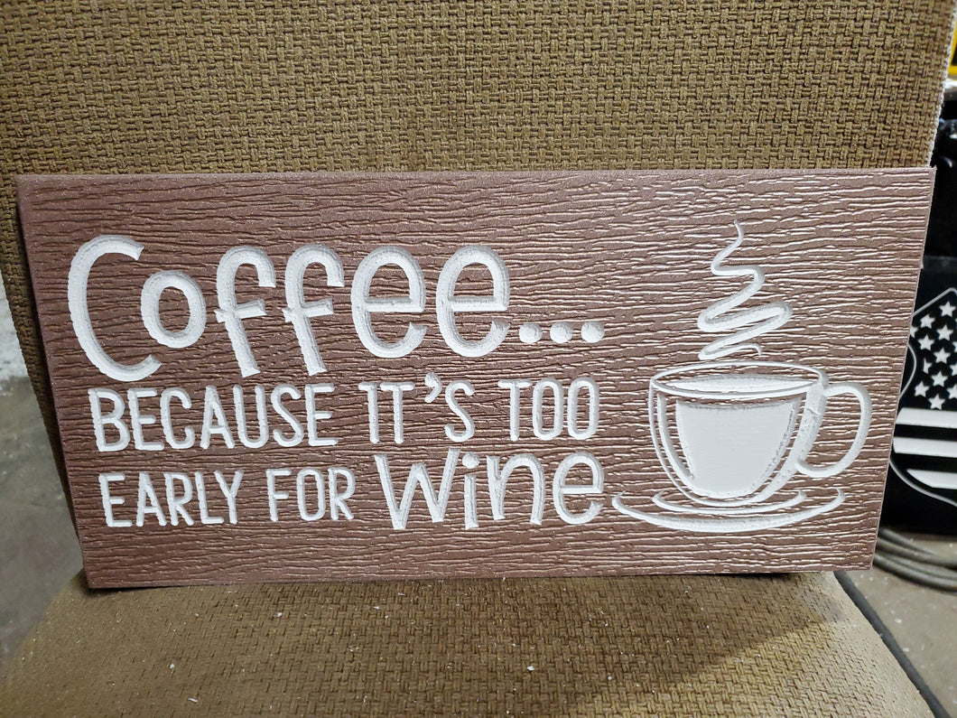 Coffee its too early for wine