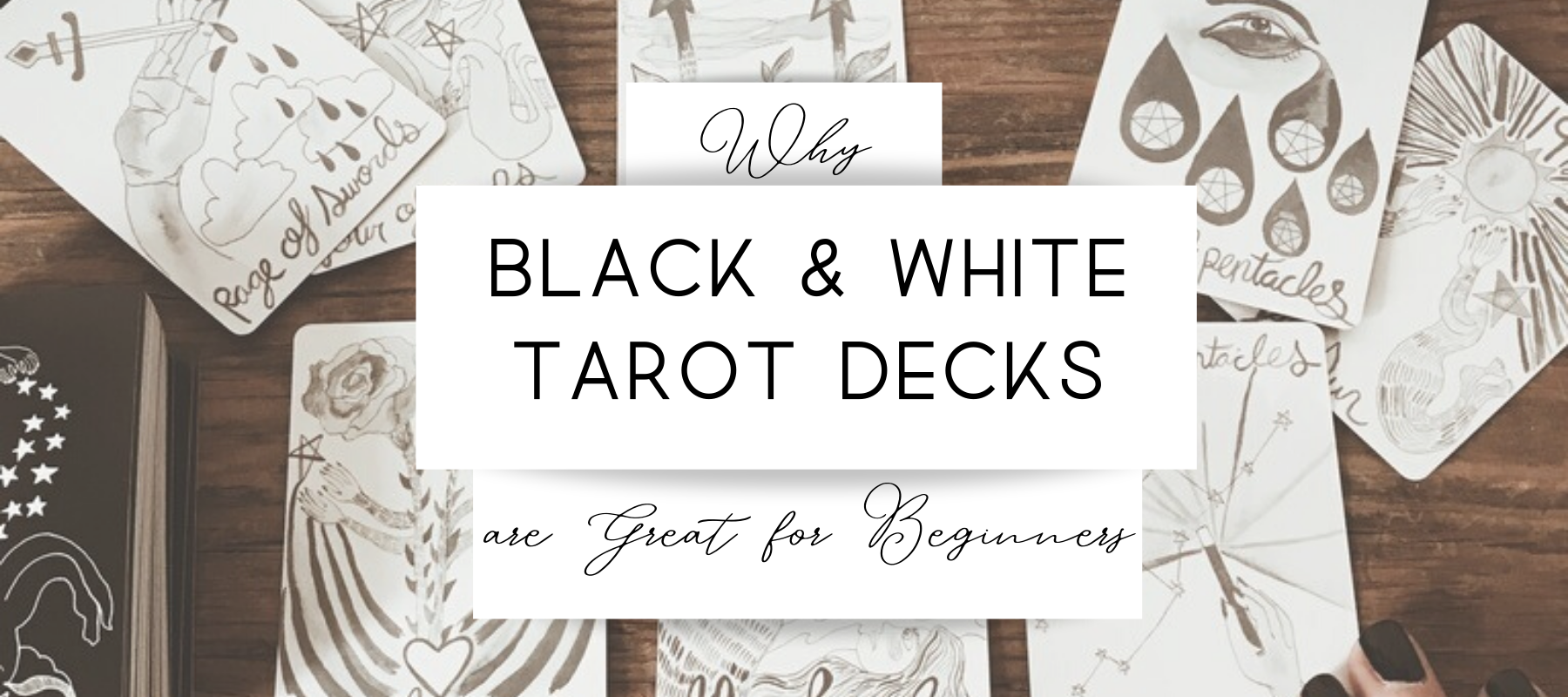 Why Black and White Tarot Decks Are Great for Beginners