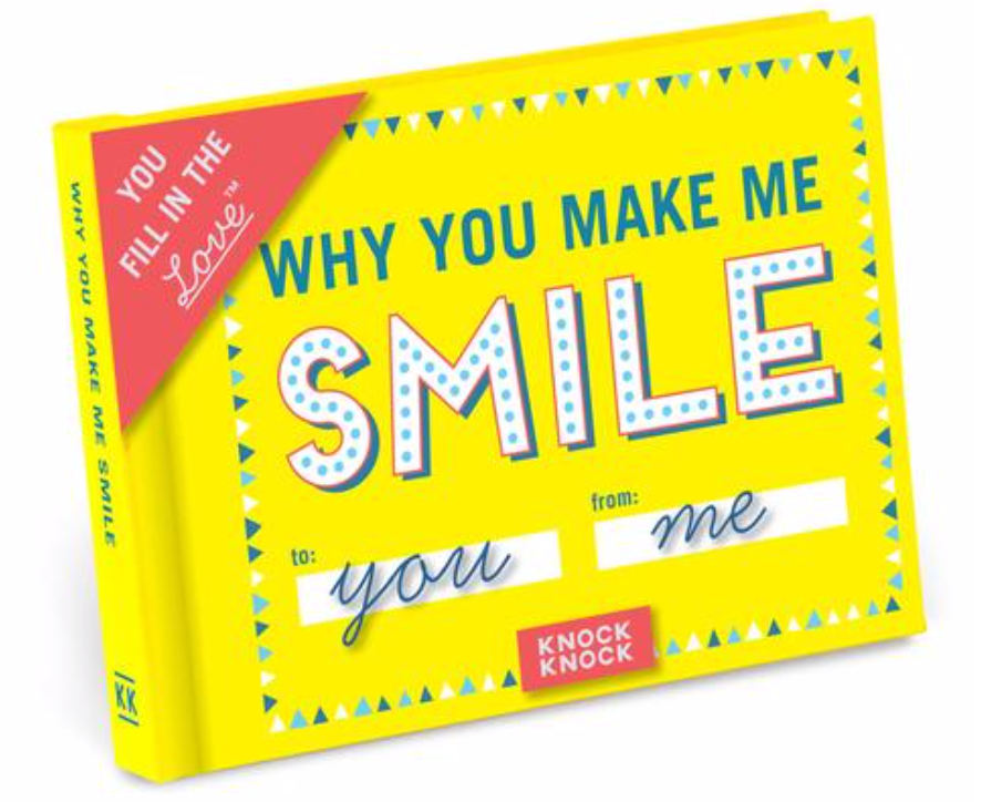 Why You Make Me Smile Fill in the Love® Book