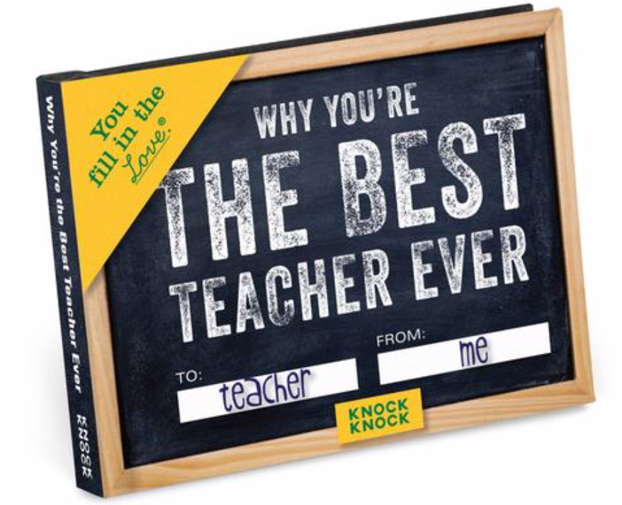 Why You're the Best Teacher Ever Fill in the Love® Book
