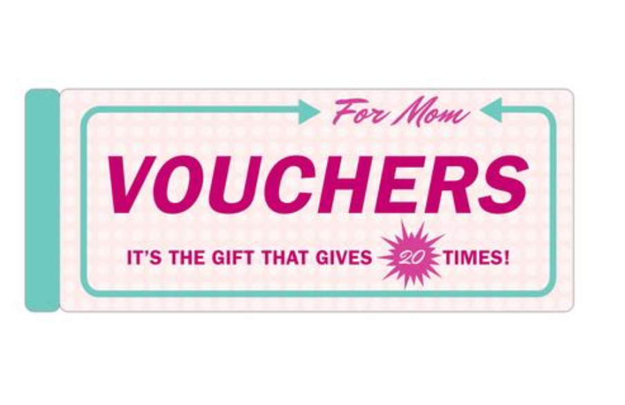 Vouchers for Mom
