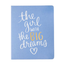 Load image into Gallery viewer, the girl with the BIG dreams Desk-size Notebook/Journal