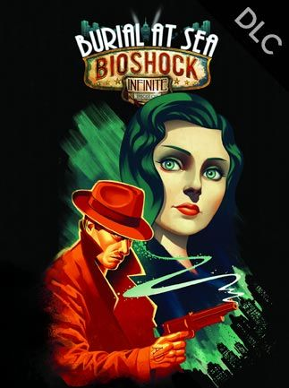 BioShock Infinite: Burial at Sea Episode Two Key Steam GLOBAL