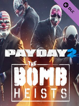 PAYDAY 2: The Bomb Heists Key Steam GLOBAL