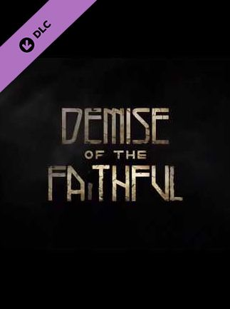 Dead by Daylight - Demise of the Faithful chapter Steam Key GLOBAL