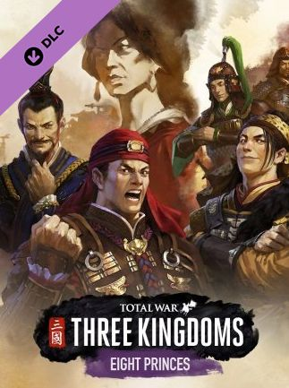 Total War: THREE KINGDOMS - Eight Princes Steam Key GLOBAL