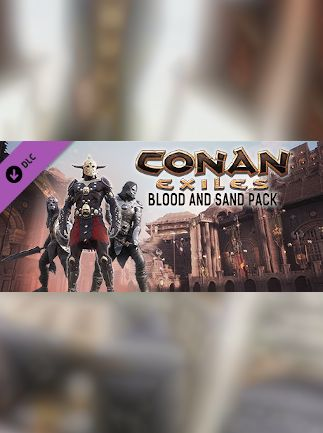 Conan Exiles - Blood and Sand Pack Steam Key GLOBAL