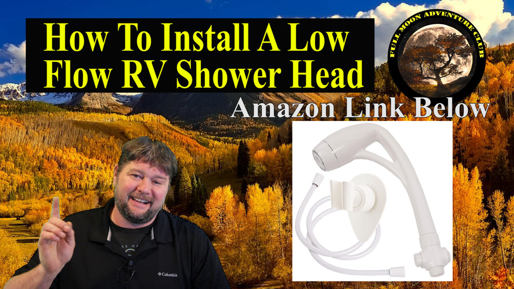 How To Install A Low Flow RV Shower Head