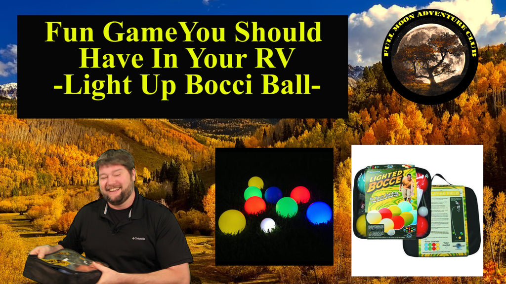Fun Game For Your RV - Light Up Bocce Ball