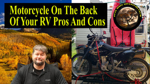 Motorcycle On RV For Scouting - Pros And Cons