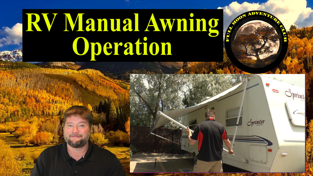 How To Operate Your RV Manual Awning