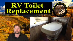RV Toilet Replacement - How To
