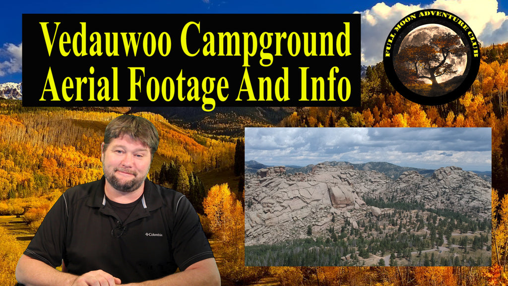 Vedauwoo Campground Aerial Footage And Info