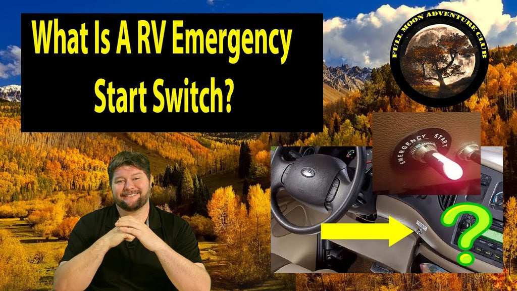 What Is A RV Emergency Start Switch?