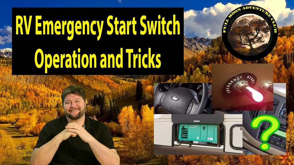 RV Emergency Start Switch Operation and Tricks